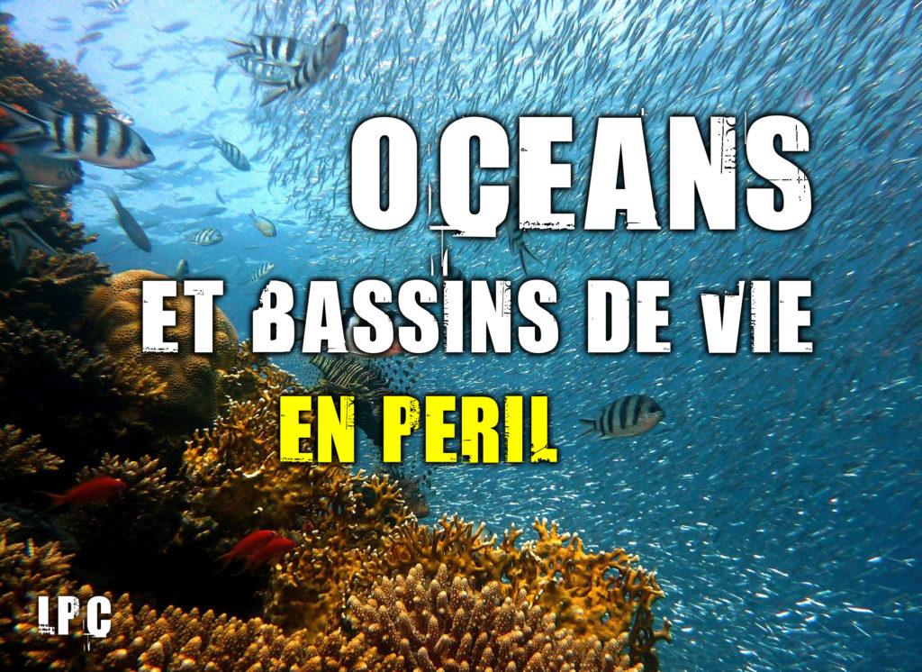 Les océans et bassins de vie marins en péril