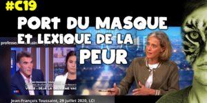 [COVID-19] Port du MASQUE et lexique de la PEUR (pandémie, deuxième vague...) : de quoi on parle ?