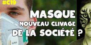 [COVID-19] Absurdités autour du masque et clivage de la société