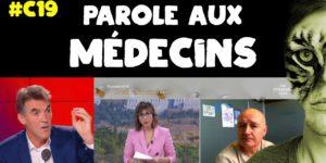 [COVID-19] Parole aux médecins (deuxième vague, cas positifs VS mortalité, effet du confinement...)